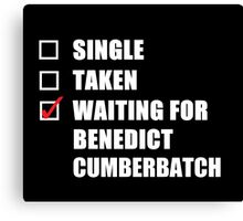 Waiting For Benedict Cumberbatch Canvas Print