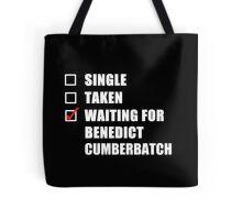 Waiting For Benedict Cumberbatch Tote Bag