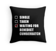Waiting For Benedict Cumberbatch Throw Pillow