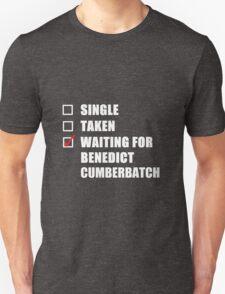 Waiting For Benedict Cumberbatch Unisex T-Shirt