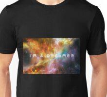 I'm a Dreamer Unisex T-Shirt