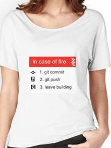 In case of fire Git commit Git push Women's Relaxed Fit T-Shirt