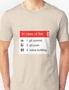 In case of fire Git commit Git push Unisex T-Shirt