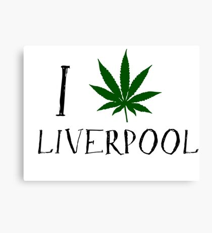 I Love Liverpool Weed T-Shirts Canvas Print