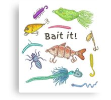 Bait It! Canvas Print