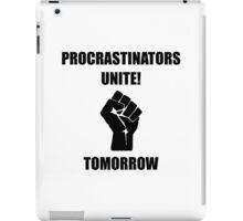 Procrastinators Unite iPad Case/Skin