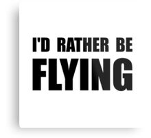 Rather Be Flying Metal Print