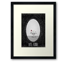 Love Is Scary: Let's Cuddle Framed Print