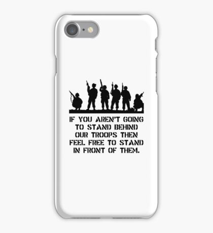 Stand Behind Troops iPhone Case/Skin