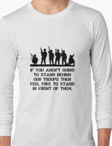 Stand Behind Troops Long Sleeve T-Shirt