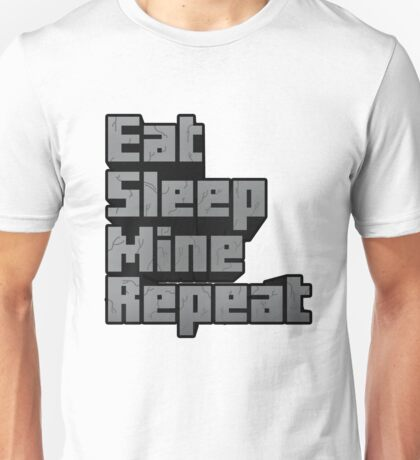 Minecraft: Eat, Sleep, Mine, Repeat! Unisex T-Shirt