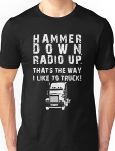 Hammer Down! (White Text/Graphic) Unisex T-Shirt