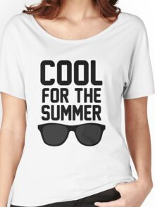 Cool For The Summer 2 Women's Relaxed Fit T-Shirt