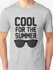 Cool For The Summer 2 T-Shirt