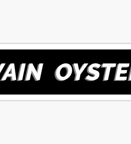 VAIN OYSTER - TROYE SIVAN Sticker