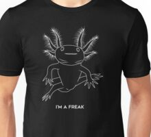 I'm a freak Unisex T-Shirt