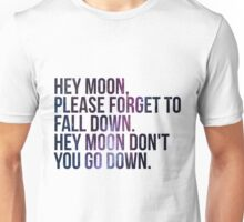Northern Downpour Hey Moon Unisex T-Shirt