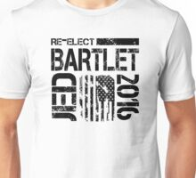 Re-Elect Jed Bartlet 2016 - Distressed Unisex T-Shirt