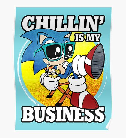 Chillin' Business Poster