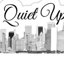 It's Quiet Uptown Sticker