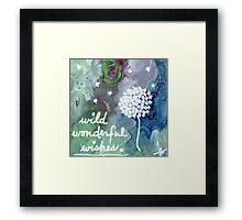 wild wonderful wishes Framed Print