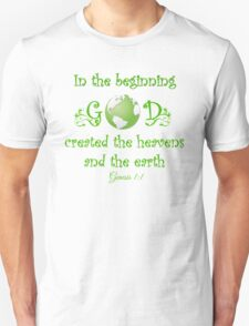 Earth Day - In The Beginning... Unisex T-Shirt