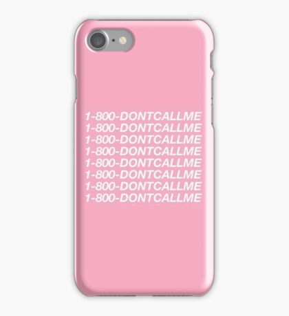 1-800 DONT CALL ME iPhone Case/Skin
