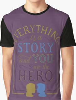 Everything is a Story | Carry On Graphic T-Shirt