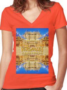 Versailles Is Always A Good Idea Paris France Women's Fitted V-Neck T-Shirt