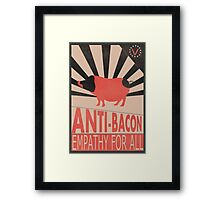 Anti-Bacon Framed Print