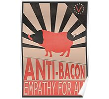 Anti-Bacon Poster