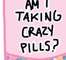 Crazy Pills Zoolander sprinkles weird pills tumblr meme print Sticker