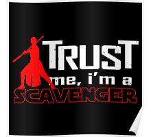 Trust me, I'm a scavenger Poster