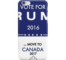 Trump Canada Shirt iPhone Case/Skin