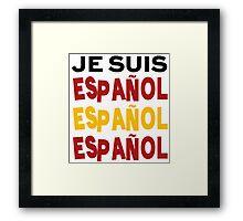 Je suis español Framed Print