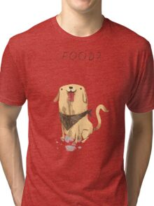 food? Tri-blend T-Shirt