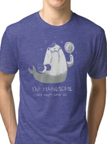 i'm handsome Tri-blend T-Shirt