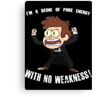 Being of Pure Energy With No Weakness! Canvas Print