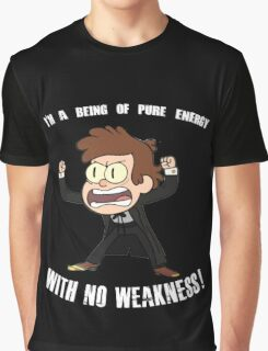 Being of Pure Energy With No Weakness! Graphic T-Shirt