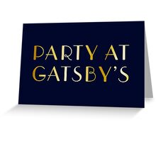 Party at Gatsby's Greeting Card