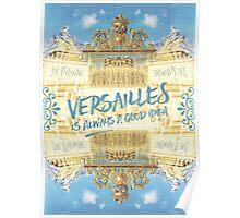 Versailles Is Always A Good Idea Golden Gate Poster