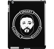 Smart Loyal Grateful - DJ Khaled iPad Case/Skin