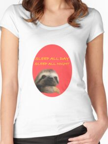 Sleep all day, sleep all night. Women's Fitted Scoop T-Shirt