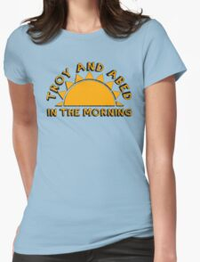 Community - Troy and Abed in the morning Womens Fitted T-Shirt