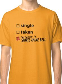 Currently in Sports Anime Hell Classic T-Shirt