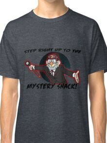 Step right up to the mystery shack Classic T-Shirt