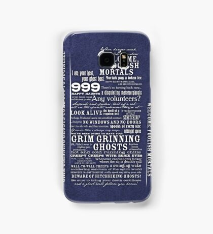 I am your host, your Ghost Host...(White) Samsung Galaxy Case/Skin