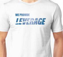 We Provide Leverage Unisex T-Shirt
