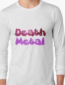 Death Metal Long Sleeve T-Shirt