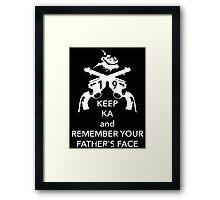 Keep KA - white edition Framed Print